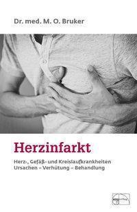 Herzinfarkt - Max O. Bruker |