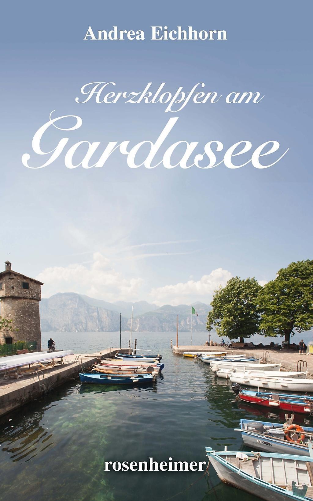 Herzklopfen Am Gardasee Buch Versandkostenfrei Bei Weltbild