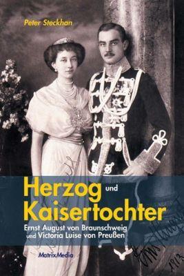 Herzog und Kaisertochter - Peter Steckhan pdf epub