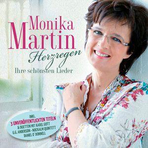 Herzregen-Ihre schönsten Lieder, Monika Martin