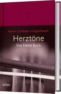 Herztöne - Das kleine Buch - Martin Schleske |