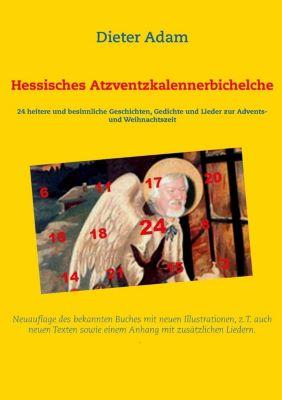 Hessisches Atzventzkalennerbichelche, Dieter Adam