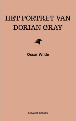 Het Portret Van Dorian Gray, Oscar Wilde