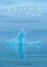Het topje van de ijsberg, Louwrens Hacquebord, Nienke Boschman, Jan Willem Veluwenkamp