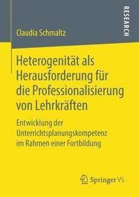 Heterogenität als Herausforderung für die Professionalisierung von Lehrkräften - Claudia Schmaltz pdf epub