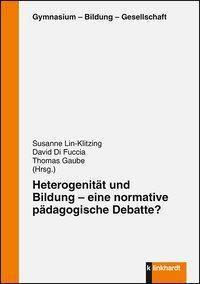 Heterogenität und Bildung - eine normative pädagogische Debatte? -  pdf epub