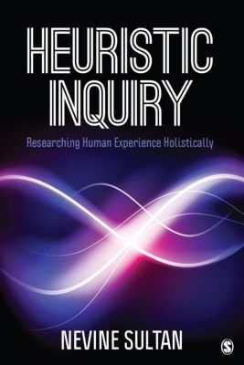 Heuristic Inquiry, Nevine Sultan