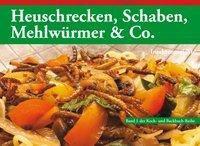 Heuschrecken, Schaben, Mehlwürmer & Co., Thomas Biedermann
