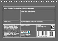 Heute gibt es Nudeln! Basta! Pasta-Impressionen (Tischkalender 2019 DIN A5 quer) - Produktdetailbild 13