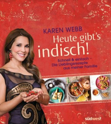 Heute gibt's indisch!, Karen Webb