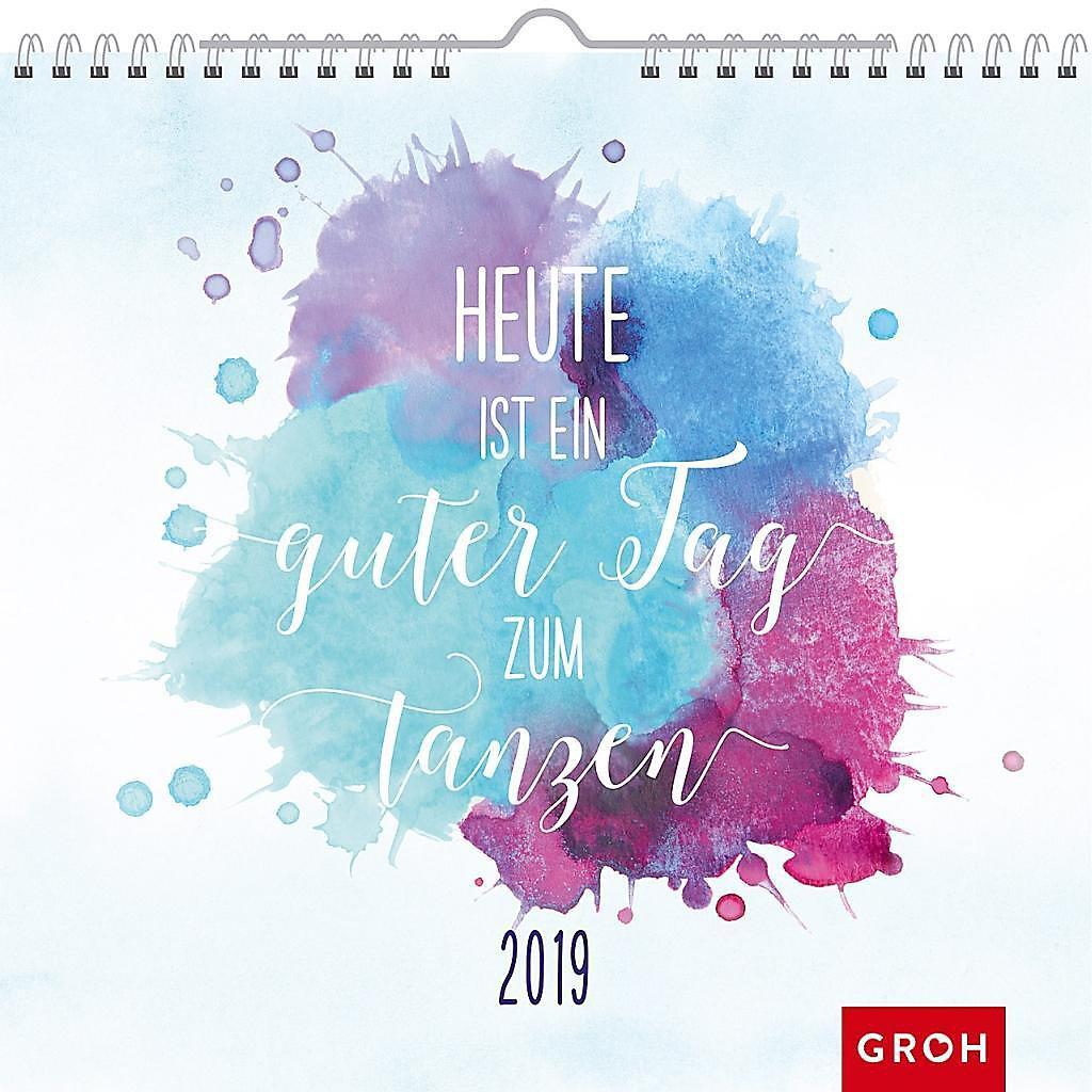 Heute Ist Ein Guter Tag Zum Tanzen 2019 Kalender Bestellen