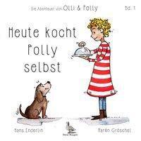Heute kocht Polly selbst, Hans Enderlin