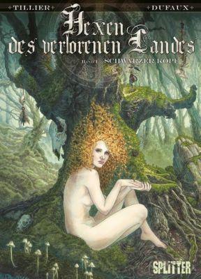 Hexen des Verlorenen Landes - Schwarzer Kopf, Béatrice Tillier, Jean Dufaux