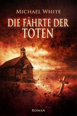 Hexenblut: Die Fährte der Toten, Michael White
