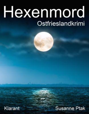 Hexenmord. Ostfrieslandkrimi, Susanne Ptak