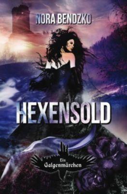 Hexensold - Nora Bendzko |