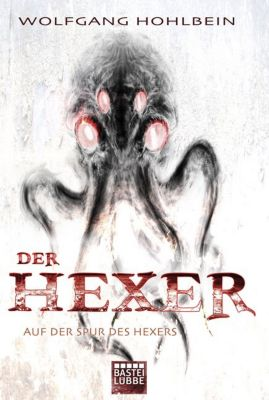 Hexer-Zyklus Band 1: Die Spur des Hexers, Wolfgang Hohlbein