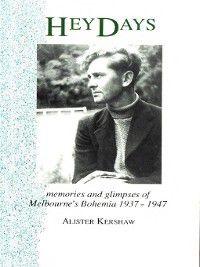 Hey Days, Alister Kershaw