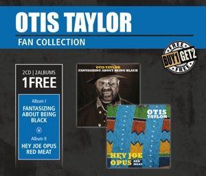 Hey Joe Opus Red Meat & Fantasizing, Otis Taylor