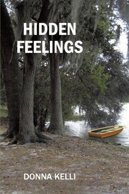 Hidden Feelings, Donna Kelli