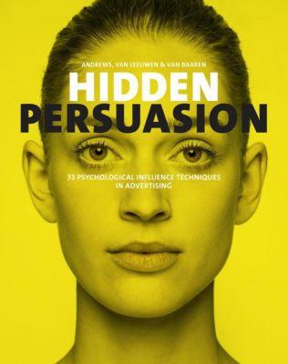 Hidden Persuation, Marc Andrews, Rick van Baren, Matthijs van Leeuwen