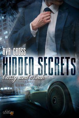Hidden Secrets: Cassy und Noah - Ava Cross |