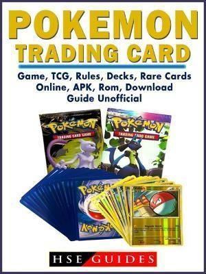 HIDDENSTUFF ENTERTAINMENT LLC.: Pokemon Trading Card Game, TCG, Rules, Decks, Rare Cards, Online, APK, Rom, Download, Guide Unofficial, Hse Guides