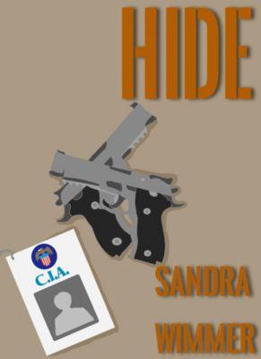 Hide, Sandra Wimmer