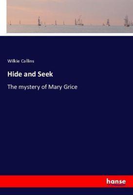 Hide and Seek, Wilkie Collins
