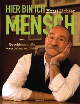 Hier bin ich Mensch, Horst Lichter