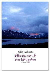 Hier ist, wo wir von Bord gehen - Clea Roberts |