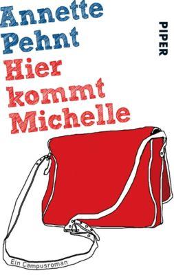 Hier kommt Michelle - Annette Pehnt |