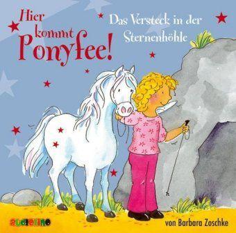 Hier kommt Ponyfee!, Audio-CDs: Nr.8 Das Versteck in der Sternenhöhle, Audio-CD, Barbara Zoschke