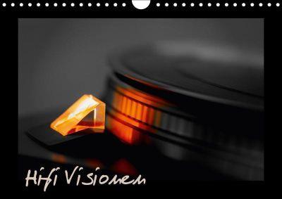 Hifi Visionen (Wandkalender 2017 DIN A4 quer), Gerhard Müller