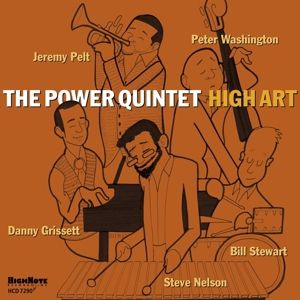 High Art, The Power Quintet