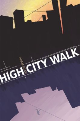 High City Walk, Adam Craig