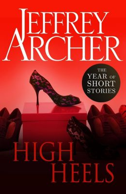 High Heels, Jeffrey Archer