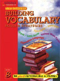 High-Interest Building Vocabulary Skills & Strategies: Building Vocabulary Skills and Strategies, Level 8, Elliott Quenley