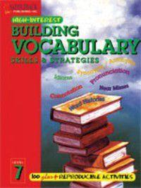 High-Interest Building Vocabulary Skills & Strategies: Building Vocabulary Skills and Strategies, Level 7, Emily Hutchinson