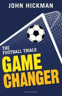 High/Low: Football Trials: Game Changer, John Hickman