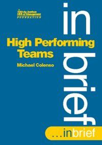 High Performing Teams In Brief, Michael Colenso