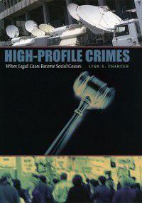 High-Profile Crimes, Lynn S. Chancer