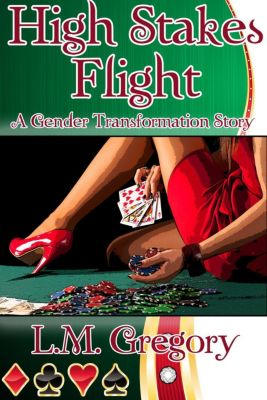 High Stakes Flight, L.M. Gregory