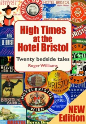 High Times at the Hotel Bristol, Roger Williams
