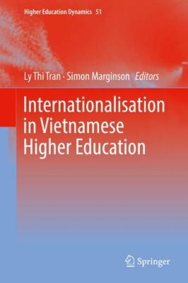 Higher Education Dynamics: Internationalisation in Vietnamese Higher Education