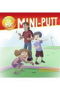 Highfield World: Mini-Putt, Sam Goolamallee