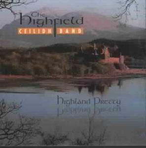 Highland Pretty, Highfield Ceilidh Band