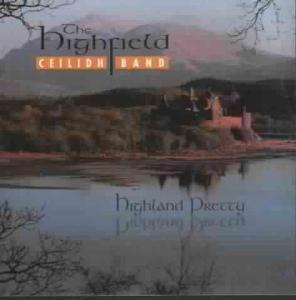 Highland Pretty, Highfield Ceilidh Band
