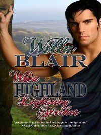 Highland Talents: When Highland Lightning Strikes, Willa Blair