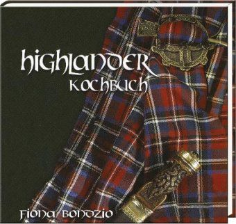 Highlander Kochbuch, Fiona Bondzio